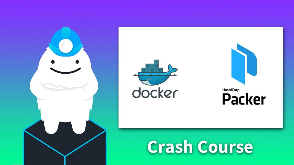A Crash Course on Docker & Packer | Gruntwork Training