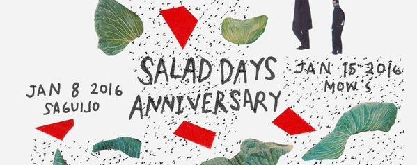 SALAD DAYS ANNIVERSARY PARTYYY!