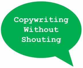 copywriting without shouting