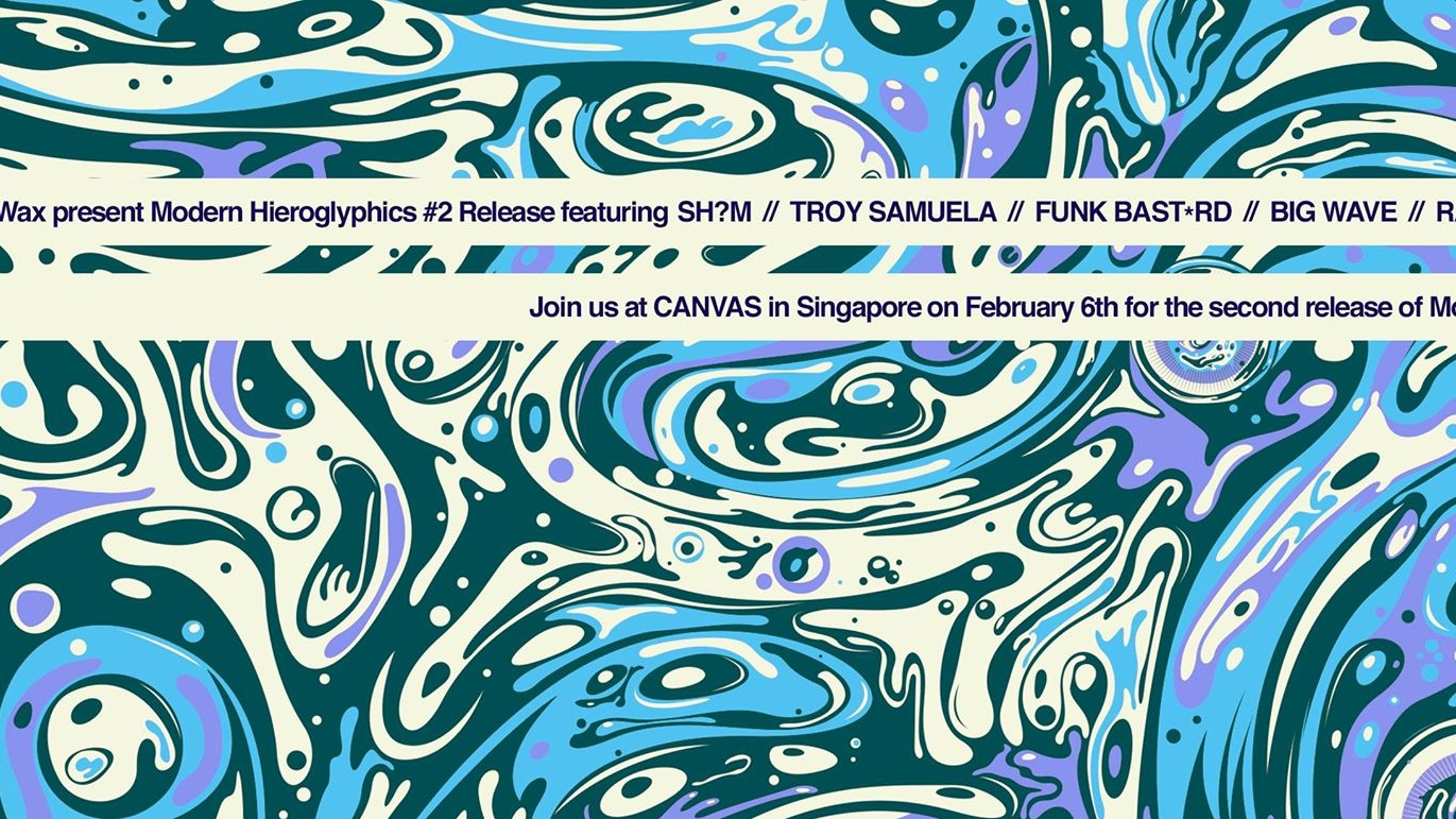 Modern Hieroglyphics #2 Release Party presented by Canvas & Darker Than Wax