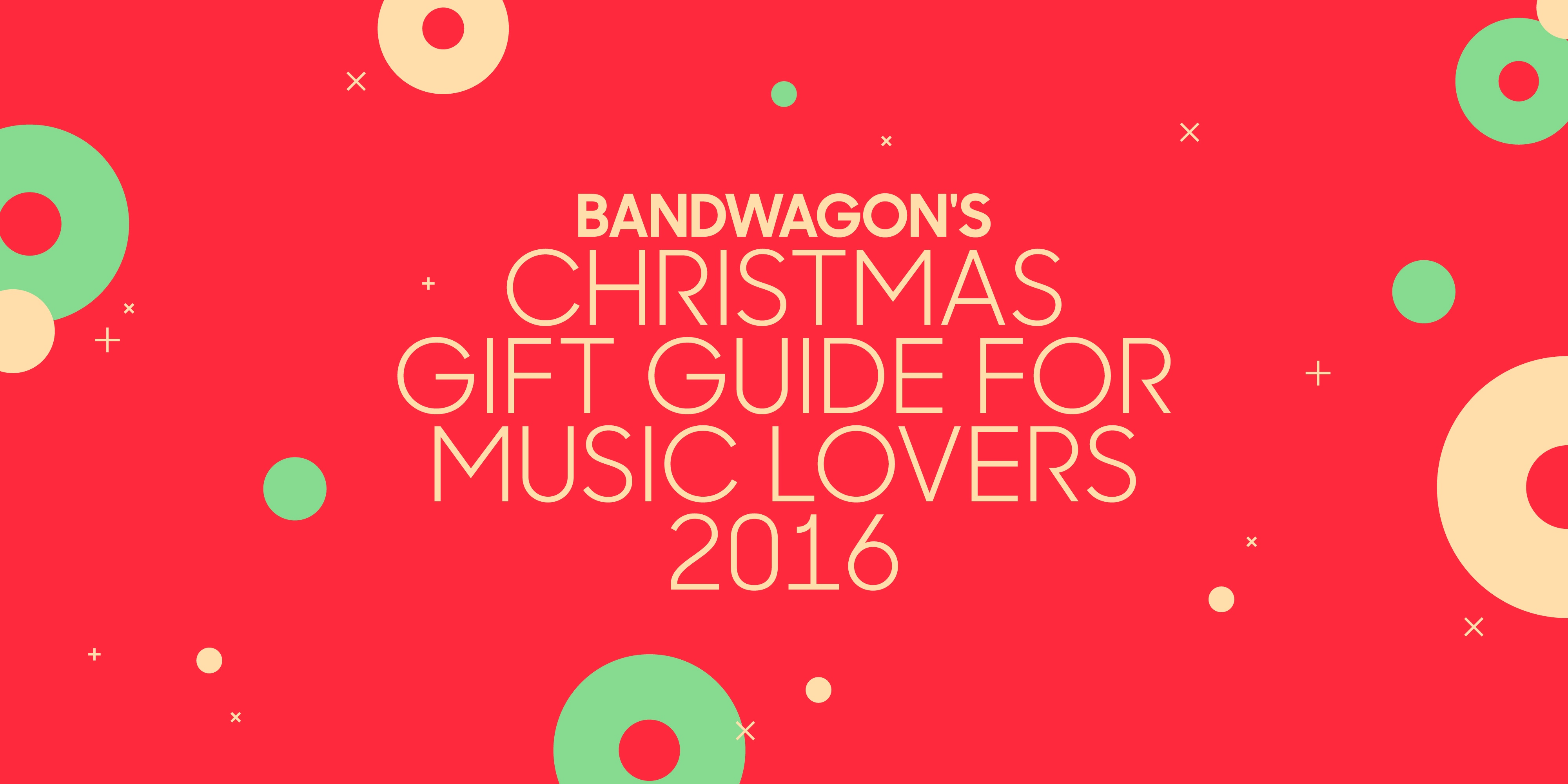 Bandwagon's Christmas Gift Guide For Music Lovers 2016