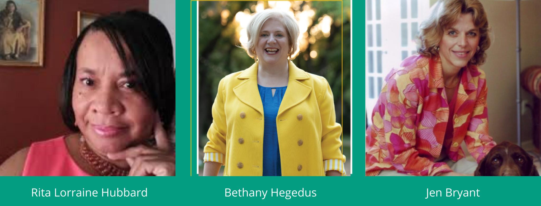 Rita Lorraine Hubbard, Bethany Hegedus, Jen Bryant