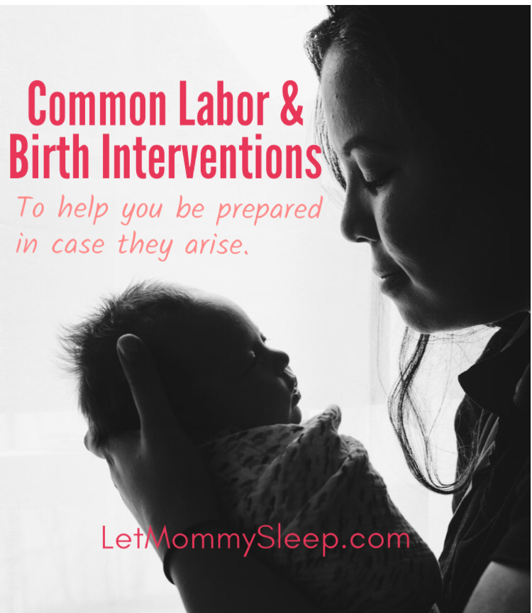 Let Mommy Sleep Nurses Discuss Common Birth Interventions