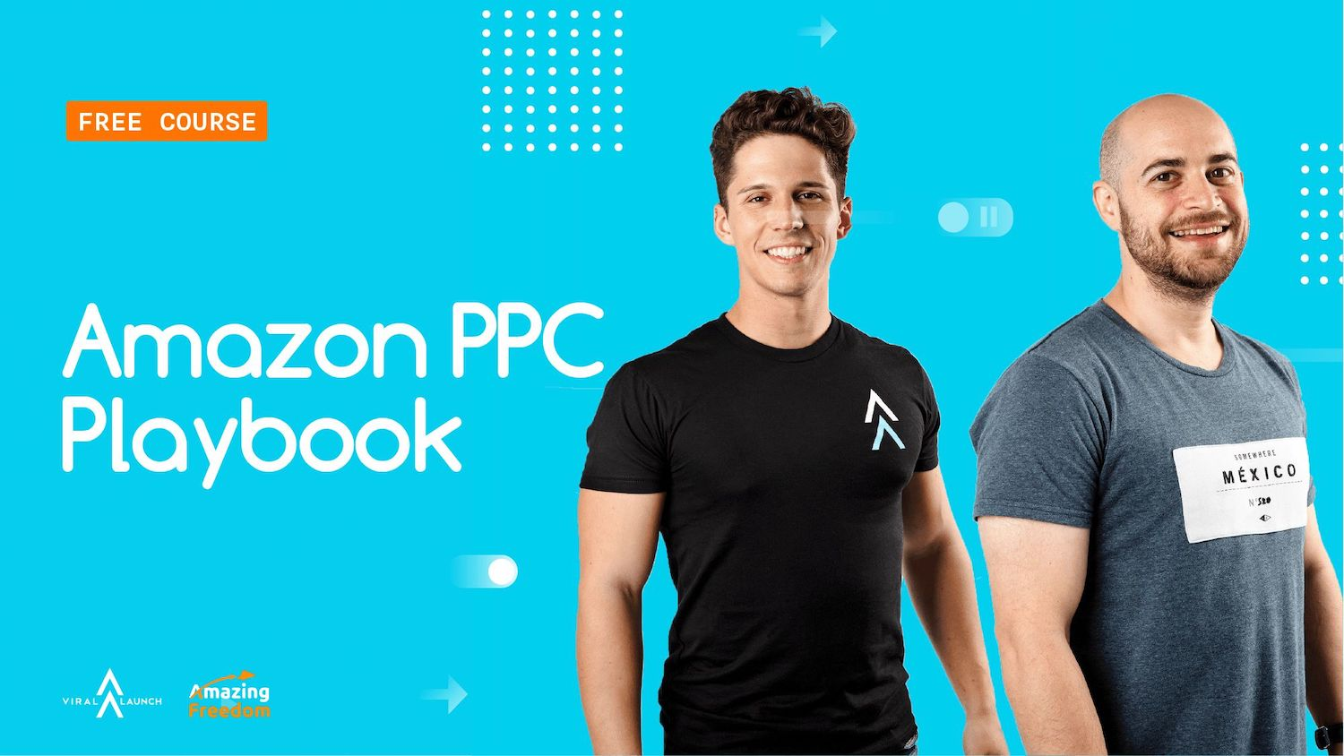 Amazon Advertising PPC Playbook by Viral Launch
