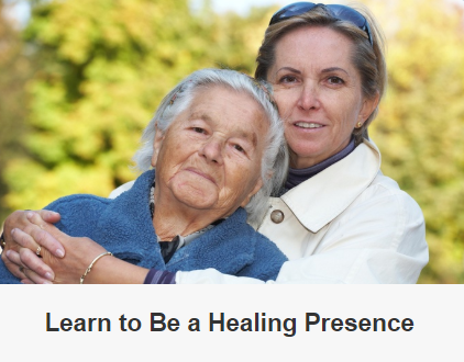 learn to be a healing presence