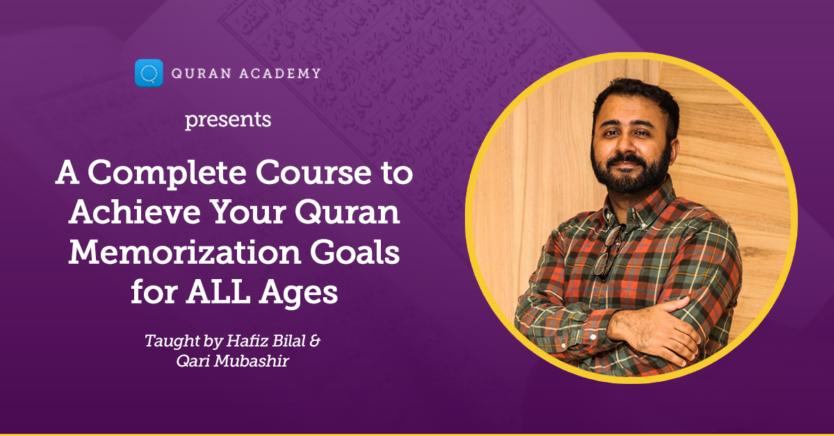 A Complete Course to Achieve Your Quran Memorization Goals