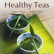 Healthy Teas: Green-Black-Herbal-Fruit from Tea Books