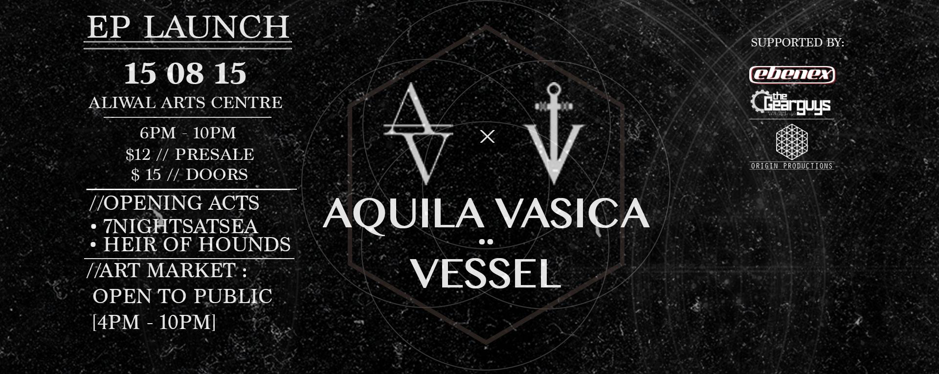 EP LAUNCH: AQUILA VASICA x VESSEL