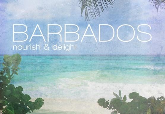 Barbados : Nourish & Delight