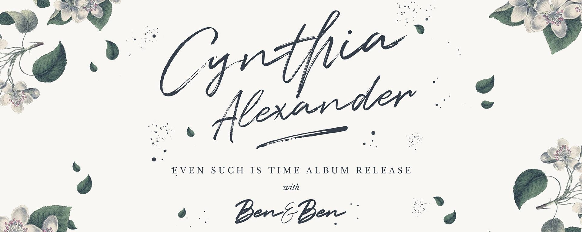 Cynthia Alexander: Even Such Is Time Album Release with Ben&Ben