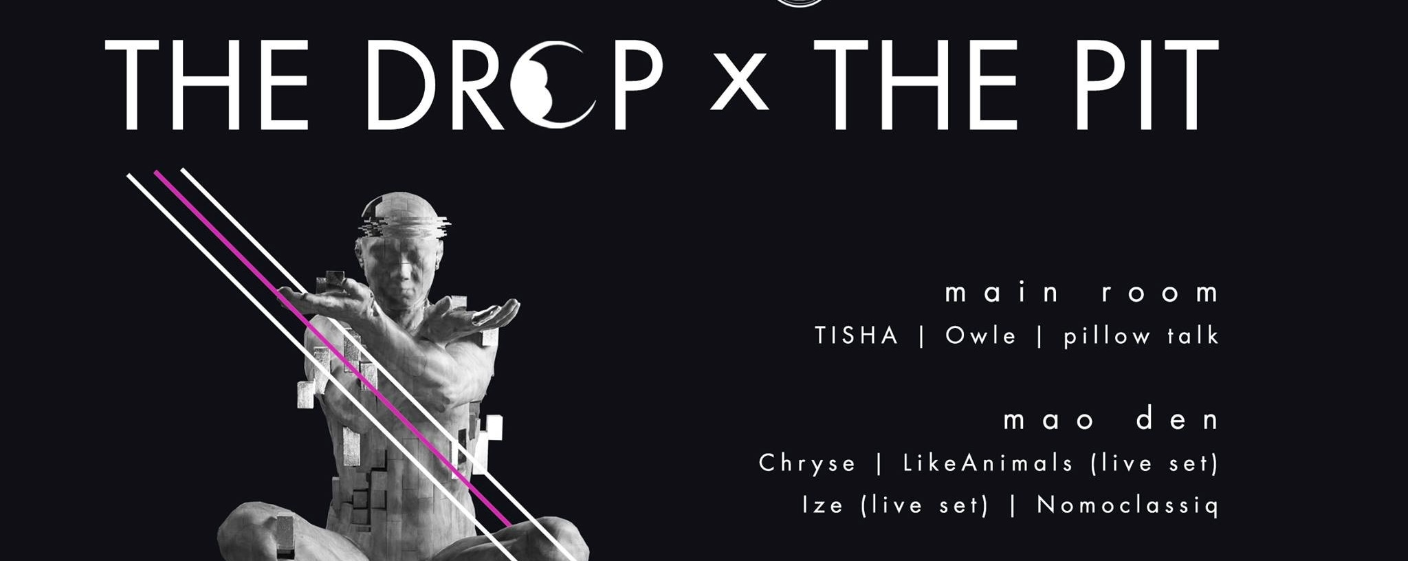 The Drop x The Pit