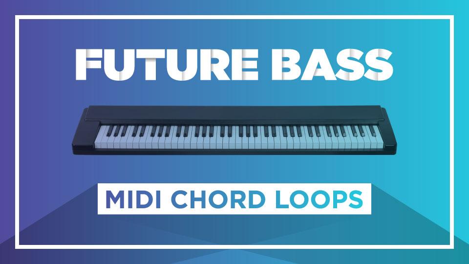Future Bass MIDI Chord Loops   Noiselab