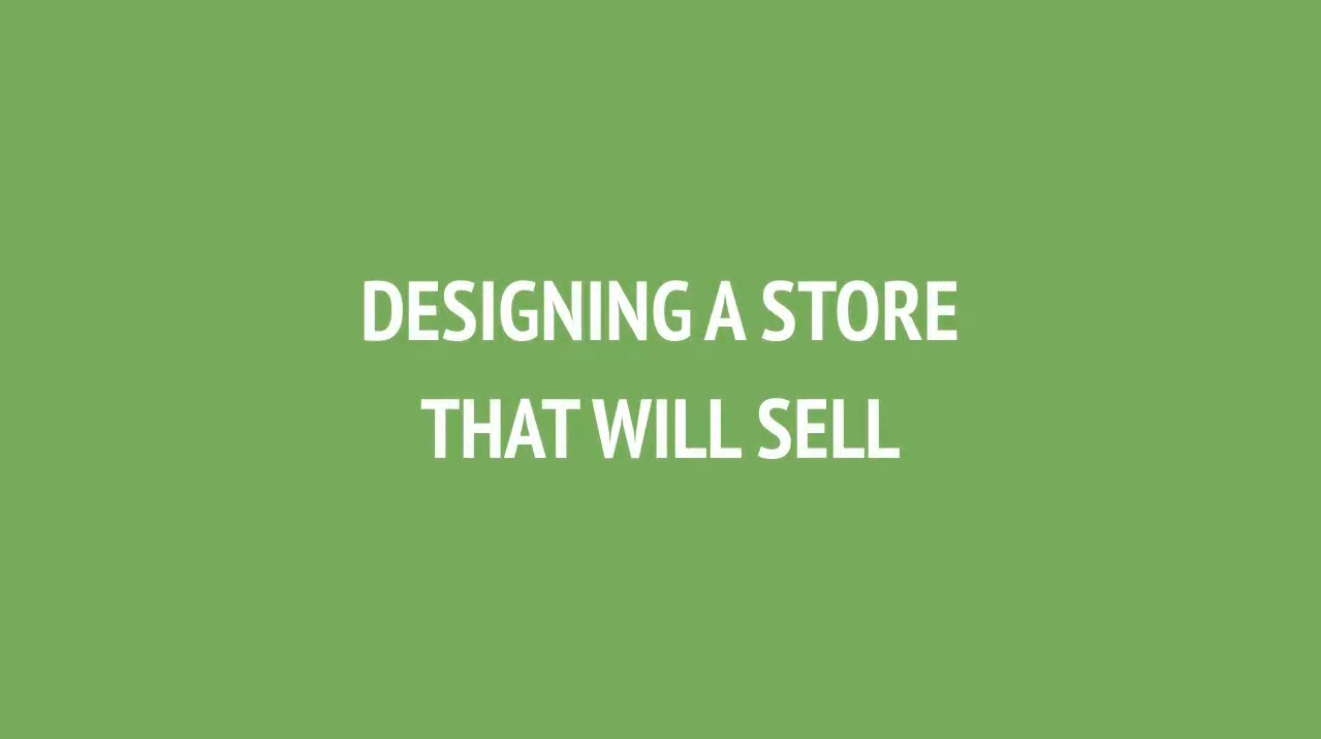MODULE – 7 DESIGNING A STORE THAT WILL SELL