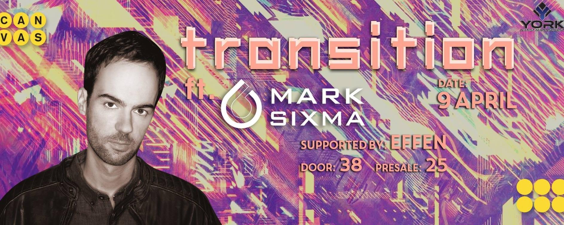 Transition ft. Mark Sixma