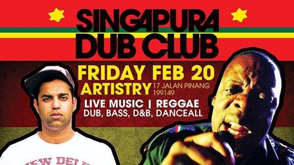 SINGAPURA DUB CLUB FEB 20