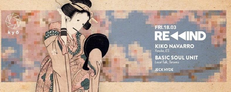 REWIND ft. KIKO NAVARRO & BASIC SOUL UNIT // Jeck Hyde