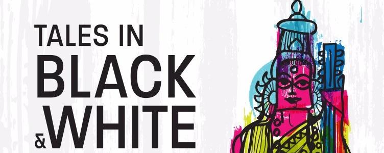 Tales in Black & White