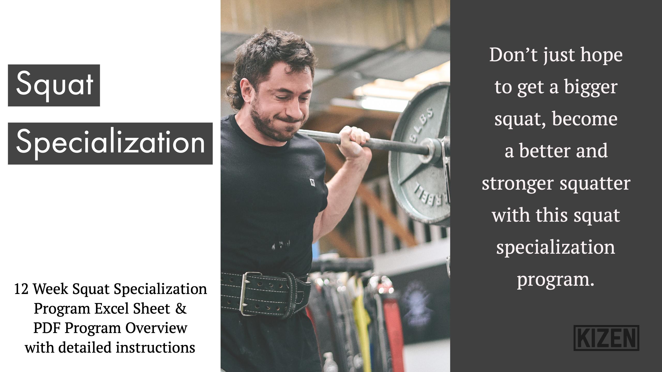 Squat Specialization Program - 12 Week   Kizen Training