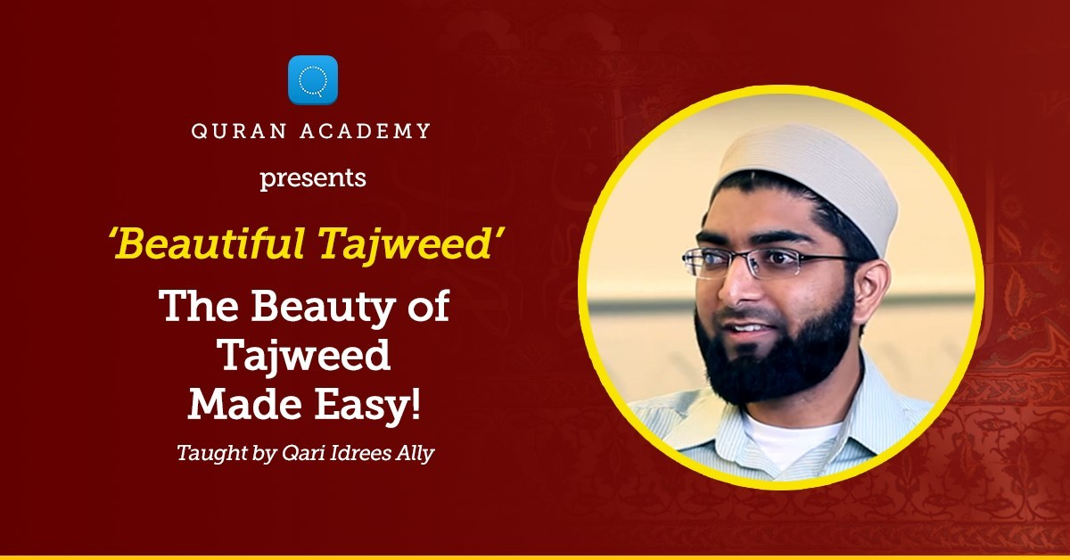 Learn Tajweed in a super practical and easy way for all ages! | Quran