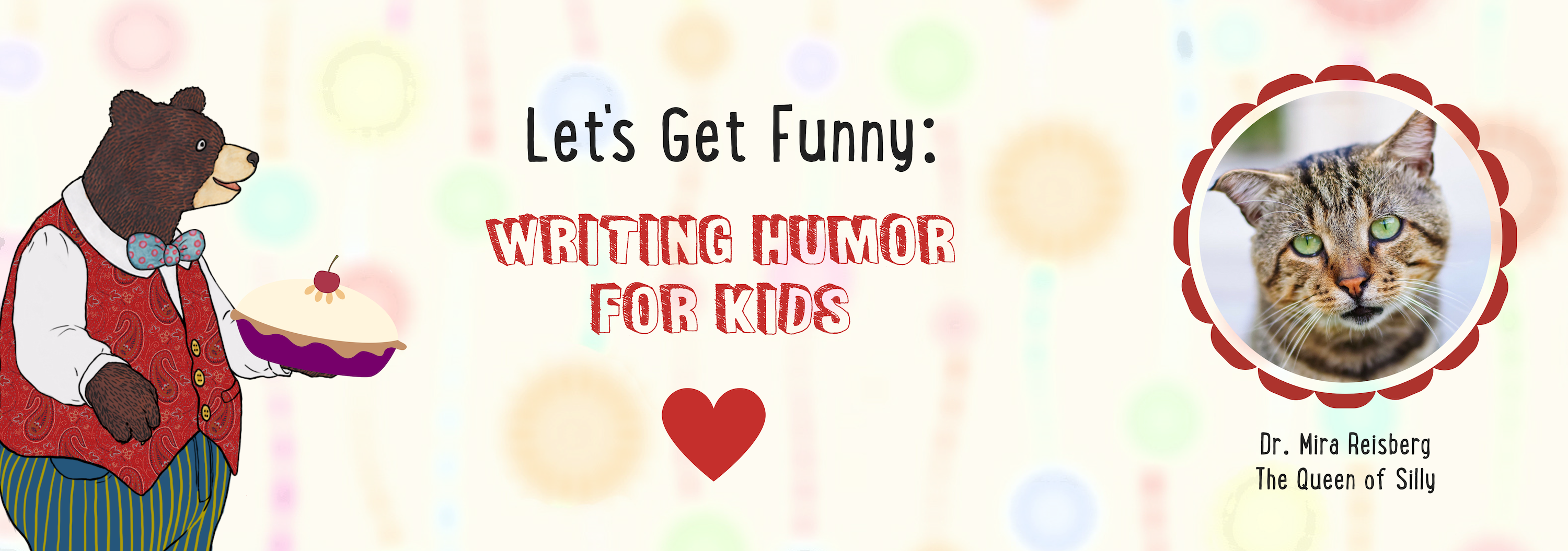 Let's Get Funny Writing Humor for Kids at the Children's Book Academy