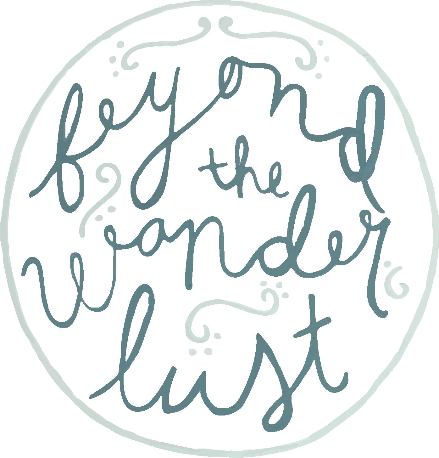 Beyond the Wanderlust