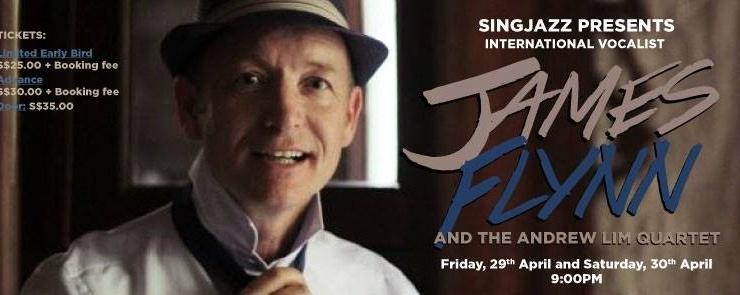SINGJAZZ INTERNATIONAL: James Flynn & The Andrew Lim Quartet (Friday)