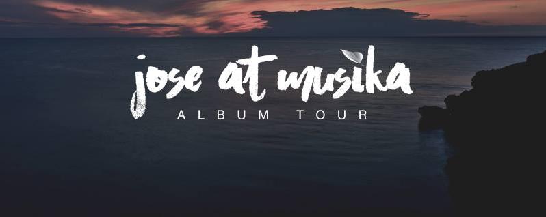 Jose at Musika: Album Tour