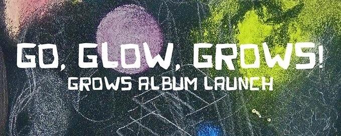 Attraction! Reaction! presents: Go, Glow, Grows Album Launch