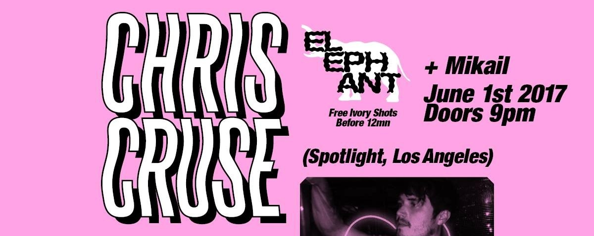 Elephant presents: CHRIS CRUSE (Spotlight, LA)