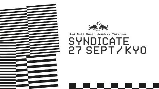 SYNDICATE x RBMA Takeover Ft. Roska (UK), SAUCE81 (JPN)