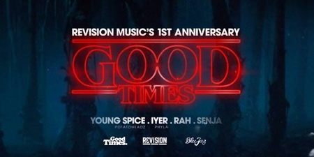 Revision Music celebrates their 1st Anniversary with Good Times