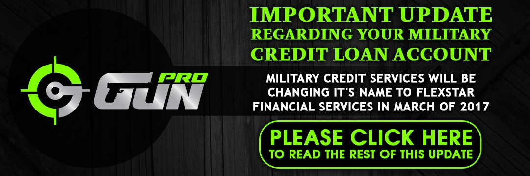 https://www.gunprodeals.com/pages/important-update-regarding-your-loan-account-with-military-credit-services