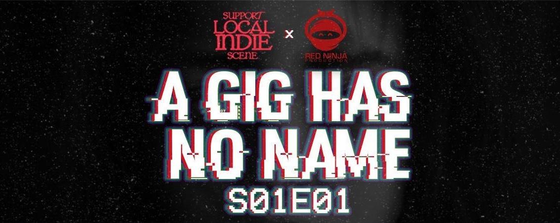 A Gig Has No Name: S01E01