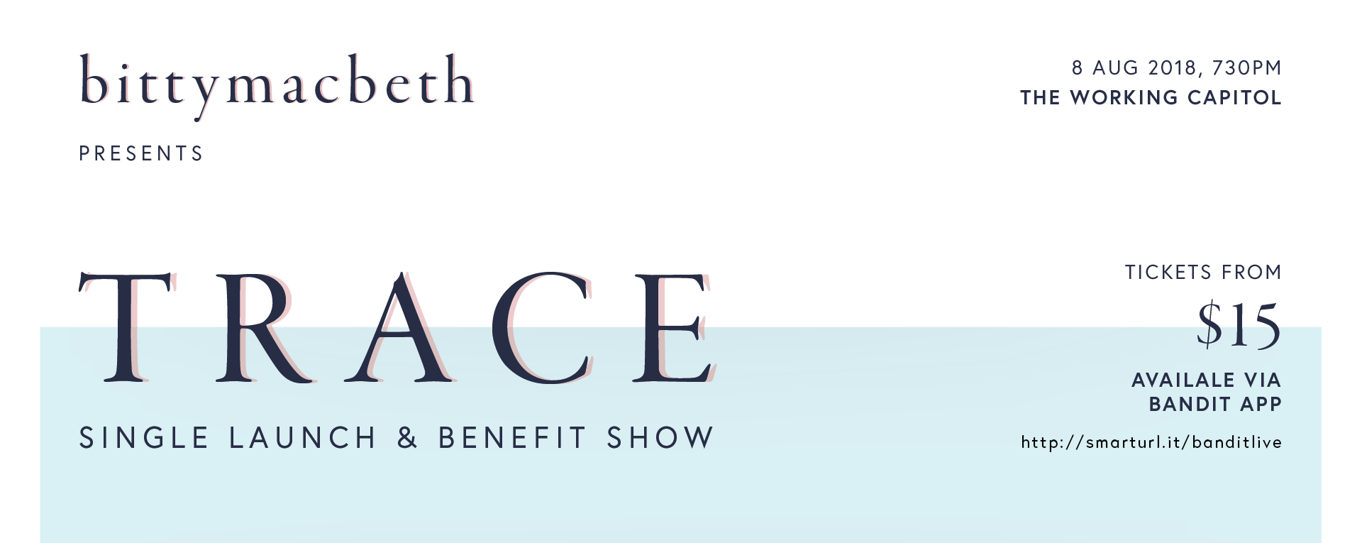 TRACE single launch & benefit show - bittymacbeth