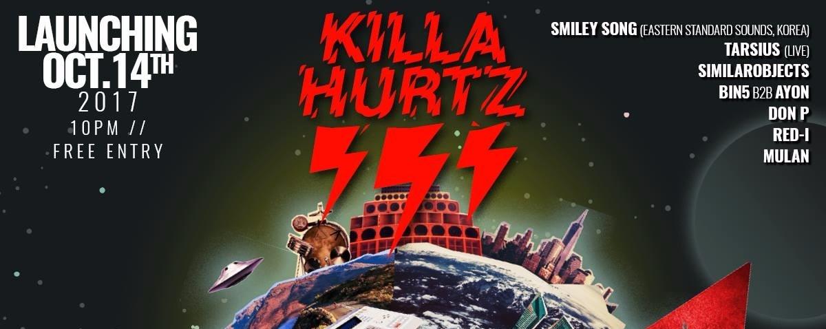 Killa Hurtz Launching
