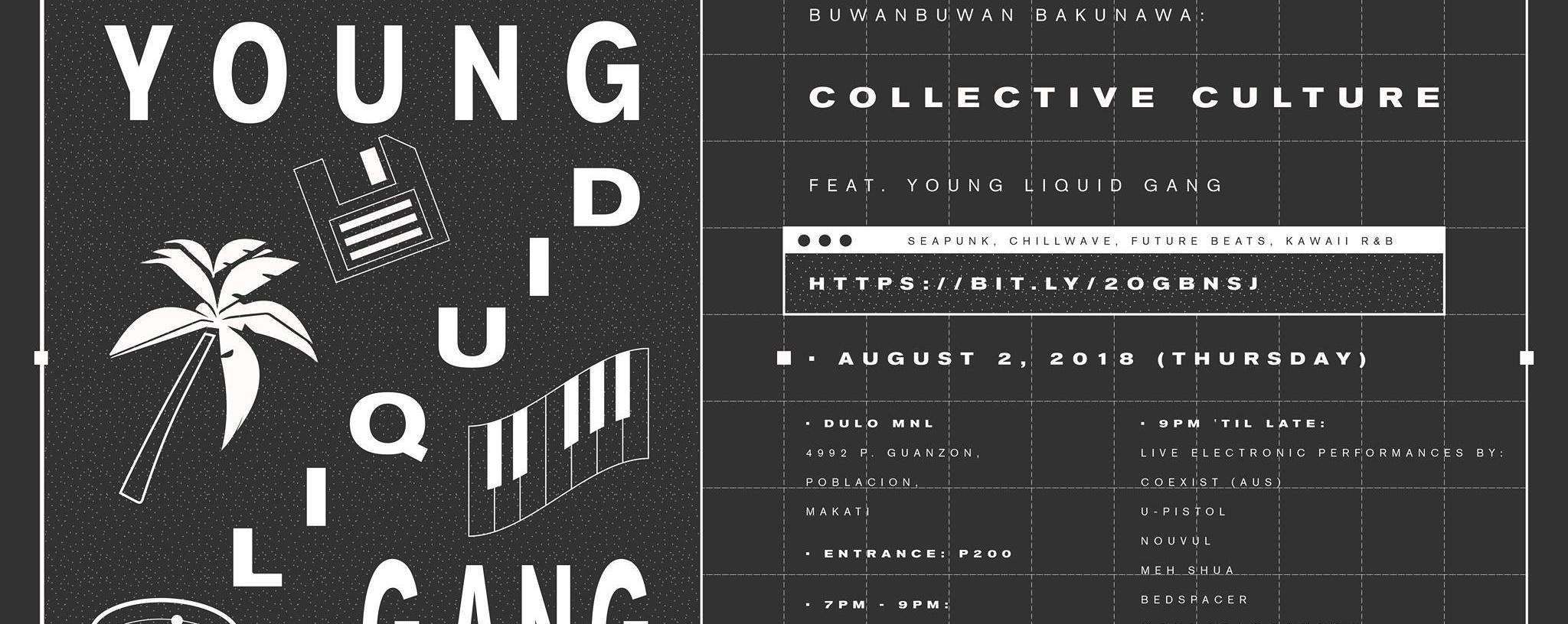 BuwanBuwan Bakunawa: Collective Culture feat. Young Liquid Gang