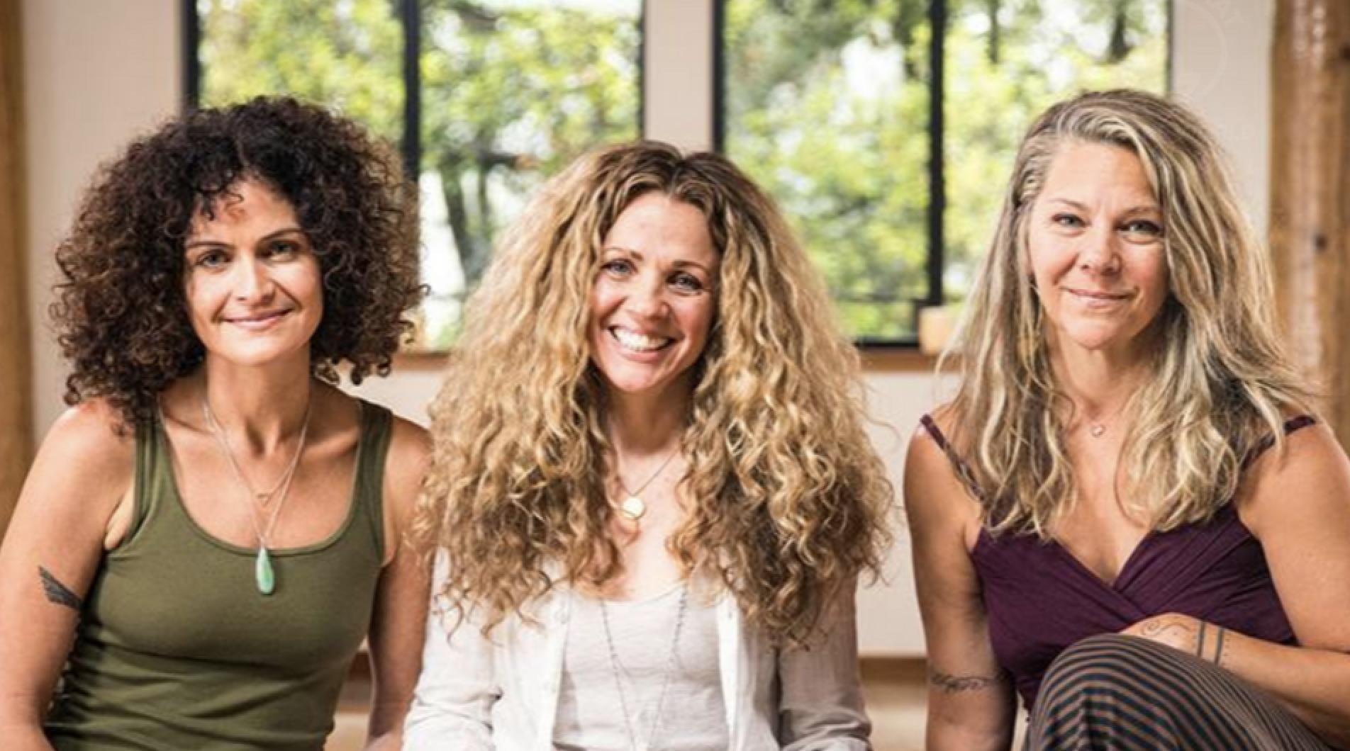 Seane Corn, Hala Khouri & Suzanne Sterling