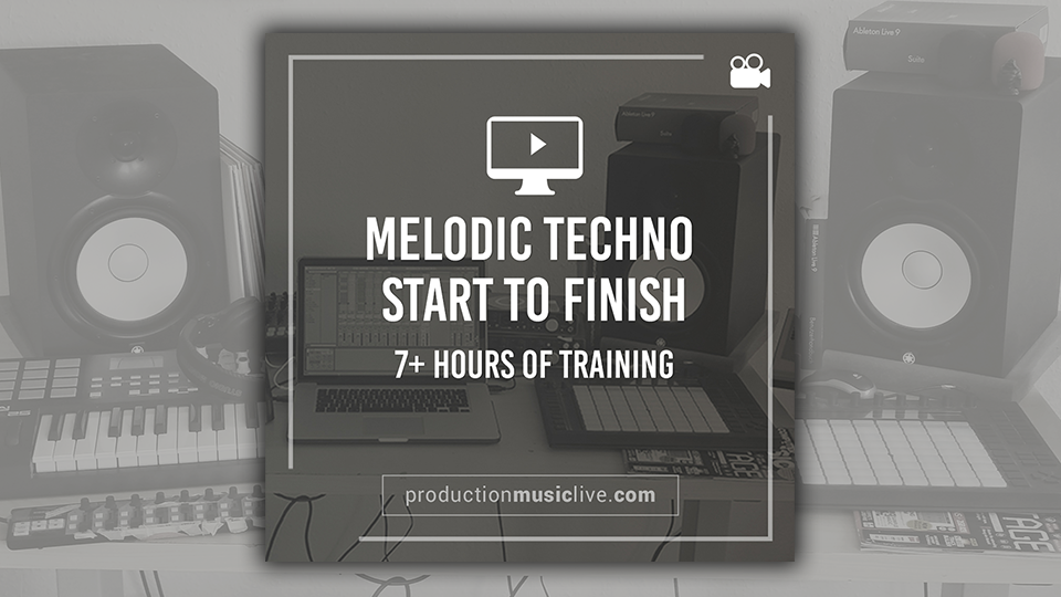 Melodic Techno Track From Scratch In Ableton Live