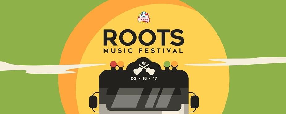 UP Fair Saturday : Roots Music Festival 2017