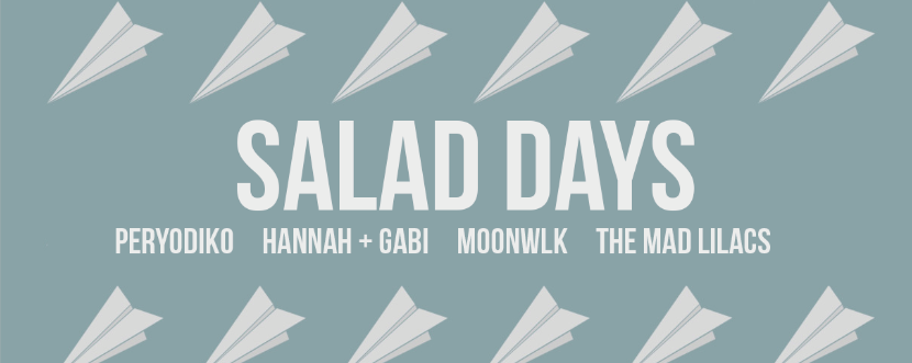 SALAD DAYS presents: Without Feathers