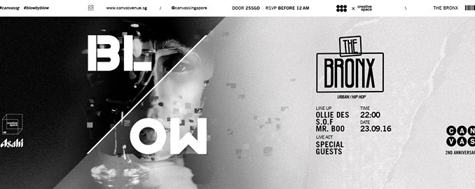 BLOW 02: The Bronx ft Ollie Des, S.O.F & MR Boo