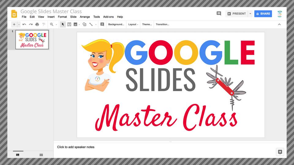 google slides master class shakeuplearning