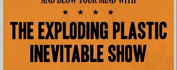 The Exploding Plastic Inevitable Show