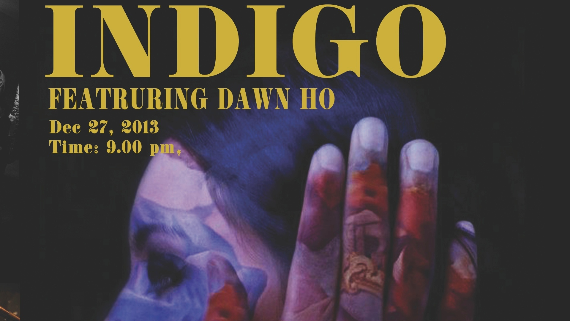 Indigo ft. Dawn Ho