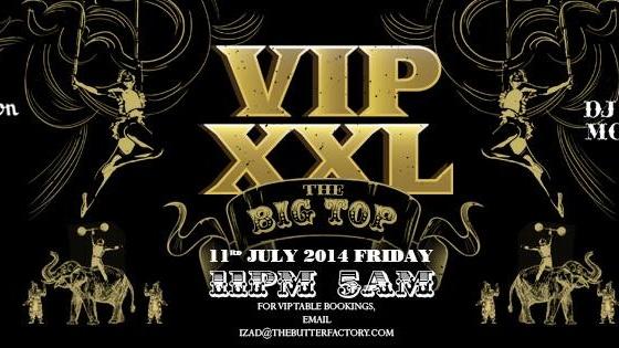 VIP XXL: THE BIG TOP