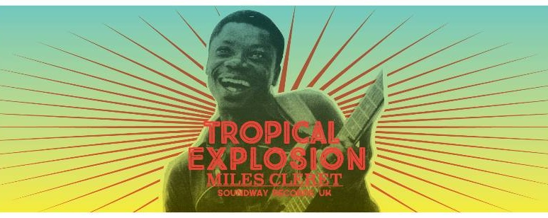 TROPICAL EXPLOSION with MARK CLERET