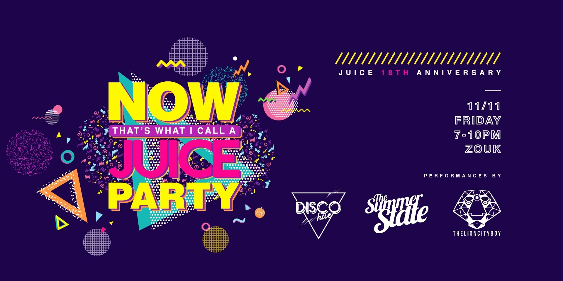 JUICE Singapore throws back to the 90s' for their 18th birthday with The Summer State, Disco Hue & THELIONCITYBOY