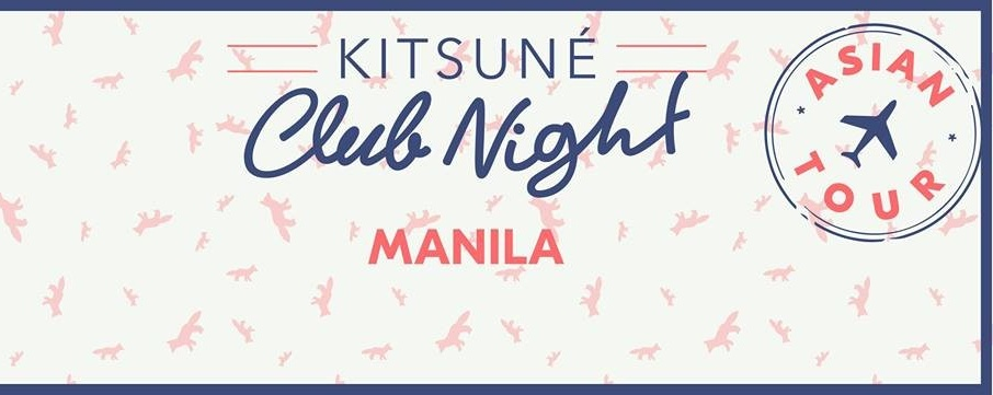 Kitsuné Asian Tour at XX XX, Manila