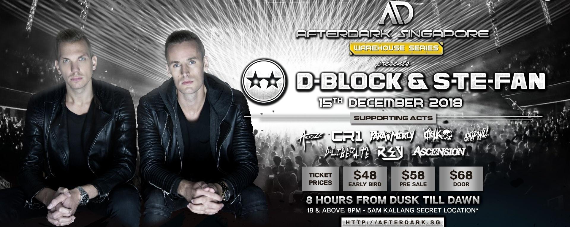 AfterDark Singapore Presents D-Block & S-te-Fan (Live in Singapore 2018)