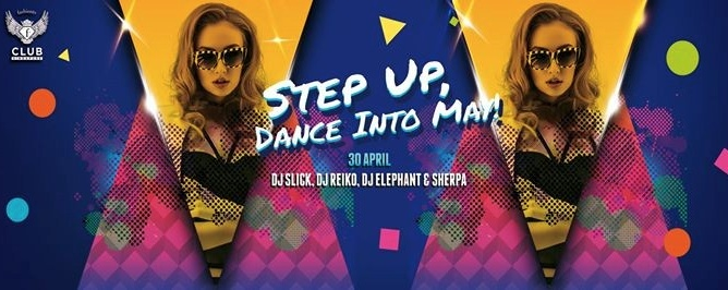 F.Club presents Step Up, Dance Into May! (Labour Day Eve Special